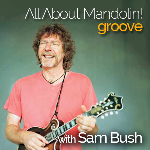 All About Mandolin! Groove